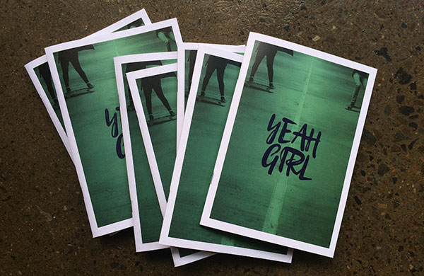Yeah Girl zines are here!